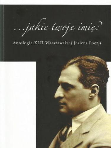 Antologia XLII Warszawsiej Jesieni Poezji